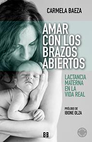 Amar-con-los-brazos-abiertos_Carmela-Baeza